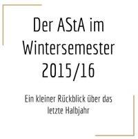 """Präsentation """"Der AStA im Wintersemester 2015/2016"""""""