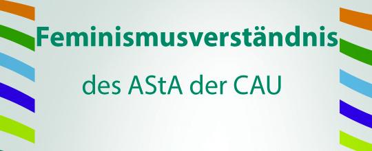 Feminismus-Verständnis des AStA der CAU zu Kiel
