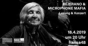 Bejerano & Microphone Mafia // Lesung & Konzert @ Hansa48