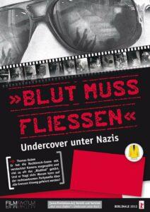 Film: Blut muss fliessen - Undercover unter Nazis @ Christian-Albrechts-Universität Kiel / CAP 3, Hörsaal 3