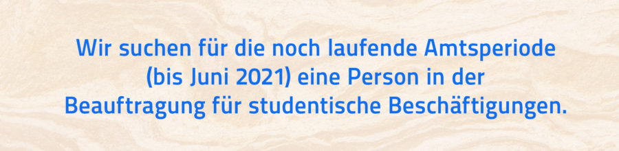 Wir suchen eine*n Beauftrage*n für studentische Beschäftigungen